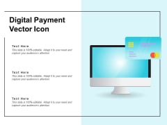 Digital Payment Vector Icon Ppt PowerPoint Presentation Infographics Outfit PDF