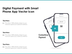 Digital Payment With Smart Phone App Vector Icon Ppt PowerPoint Presentation File Styles PDF
