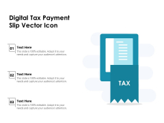 Digital Tax Payment Slip Vector Icon Ppt PowerPoint Presentation Outline Tips PDF