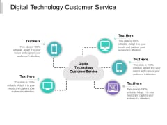 Digital Technology Customer Service Ppt PowerPoint Presentation Styles Display Cpb