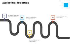 Digital Transformation Strategy Roadmap Marketing Roadmap Ppt PowerPoint Presentation Gallery Slide PDF