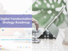Digital Transformation Strategy Roadmap Ppt PowerPoint Presentation Complete Deck With Slides