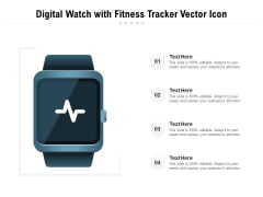 Digital Watch With Fitness Tracker Vector Icon Ppt PowerPoint Presentation File Graphics PDF