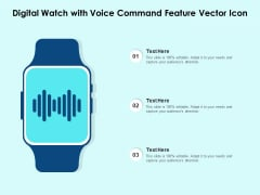 Digital Watch With Voice Command Feature Vector Icon Ppt PowerPoint Presentation Icon Master Slide PDF
