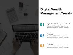Digital Wealth Management Trends Ppt PowerPoint Presentation Summary Cpb Pdf