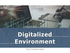 Digitalized Environment Technology Expectations Ecosystem Ppt PowerPoint Presentation Complete Deck