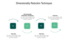 Dimensionality Reduction Techniques Ppt PowerPoint Presentation Ideas Inspiration Cpb Pdf