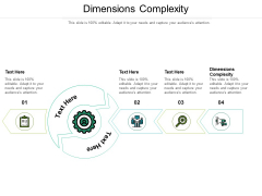 Dimensions Complexity Ppt PowerPoint Presentation Gallery Format Cpb Pdf