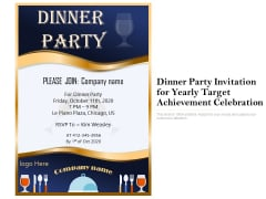 Dinner Party Invitation For Yearly Target Achievement Celebration Ppt PowerPoint Presentation Diagram Templates PDF