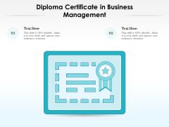 Diploma Certificate In Business Management Ppt PowerPoint Presentation Show Ideas PDF