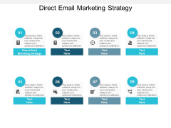 Direct Email Marketing Strategy Ppt PowerPoint Presentation Show Gridlines Cpb