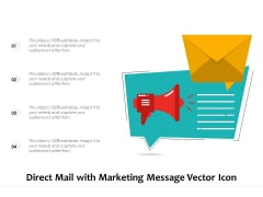Direct Mail With Marketing Message Vector Icon Ppt PowerPoint Presentation Pictures Templates PDF