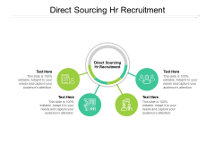 Direct Sourcing HR Recruitment Ppt PowerPoint Presentation Pictures Professional Cpb Pdf
