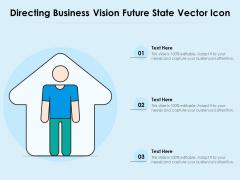 Directing Business Vision Future State Vector Icon Ppt PowerPoint Presentation Infographics Designs PDF