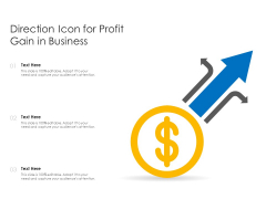 Direction Icon For Profit Gain In Business Ppt PowerPoint Presentation Inspiration Deck PDF