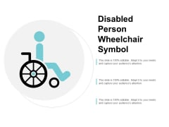Disabled Person Wheelchair Symbol Ppt Powerpoint Presentation Ideas Design Ideas