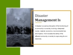 Disaster Management Is Ppt PowerPoint Presentation Portfolio