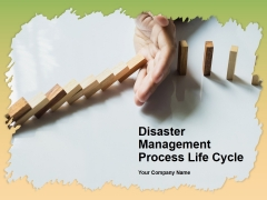 Disaster Management Process Life Cycle Ppt PowerPoint Presentation Complete Deck With Slides