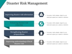Disaster Risk Management Ppt PowerPoint Presentation Good