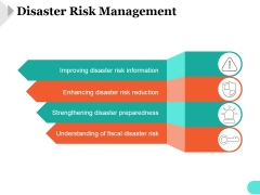 Disaster Risk Management Ppt PowerPoint Presentation Layout