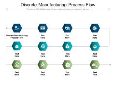 Discrete Manufacturing Process Flow Ppt PowerPoint Presentation Diagram Ppt Cpb Pdf