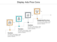 Display Ads Pros Cons Ppt PowerPoint Presentation Summary Slide Cpb