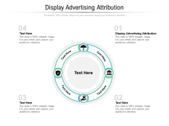 Display Advertising Attribution Ppt PowerPoint Presentation Portfolio Maker Cpb Pdf