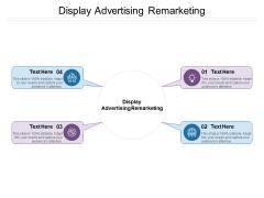 Display Advertising Remarketing Ppt PowerPoint Presentation Background Image Cpb Pdf