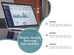 Display Screen Showing KPI Metrics Ppt PowerPoint Presentation Professional Slideshow PDF