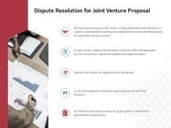 Dispute Resolution For Joint Venture Proposal Ppt PowerPoint Presentation Show Microsoft