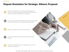 Dispute Resolution For Strategic Alliance Proposal Ppt PowerPoint Presentation Outline Example