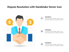 Dispute Resolution With Handshake Vector Icon Ppt PowerPoint Presentation File Shapes PDF