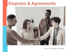 Disputes And Agreements Ppt PowerPoint Presentation Complete Deck With Slides
