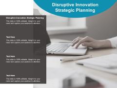 Disruptive Innovation Strategic Planning Ppt PowerPoint Presentation Layouts Grid Cpb Pdf