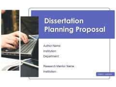 Dissertation Planning Proposal Ppt PowerPoint Presentation Complete Deck With Slides