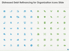 Distressed Debt Refinancing For Organization Icons Slide Ppt PowerPoint Presentation Model Infographics PDF