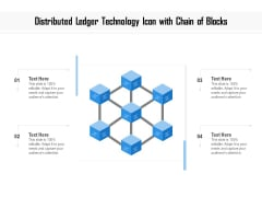 Distributed Ledger Technology Icon With Chain Of Blocks Ppt PowerPoint Presentation Gallery Professional PDF