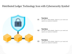 Distributed Ledger Technology Icon With Cybersecurity Symbol Ppt PowerPoint Presentation Gallery Deck PDF