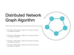 Distributed Network Graph Algorithm Ppt Powerpoint Presentation Outline Master Slide