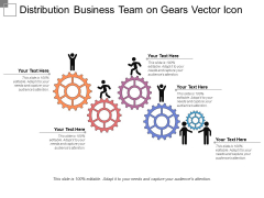 Distribution Business Team On Gears Vector Icon Ppt PowerPoint Presentation Icon Slide PDF