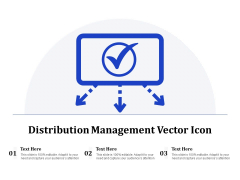 Distribution Management Vector Icon Ppt PowerPoint Presentation Gallery Summary