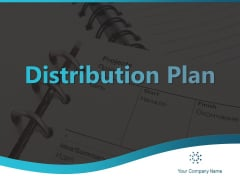 Distribution Plan Ppt PowerPoint Presentation Complete Deck With Slides