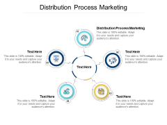 Distribution Process Marketing Ppt PowerPoint Presentation Portfolio Graphics Template Cpb
