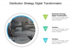 Distribution Strategy Digital Transformation Ppt PowerPoint Presentation Outline Templates Cpb Pdf