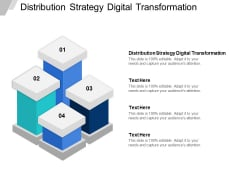 Distribution Strategy Digital Transformation Ppt PowerPoint Presentation Styles Clipart Cpb