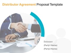 Distributor Agreement Proposal Template Ppt PowerPoint Presentation Complete Deck With Slides