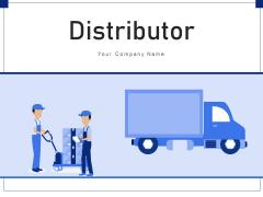 Distributor Customer Business Deal Ppt PowerPoint Presentation Complete Deck