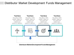 Distributor Market Development Funds Management Ppt PowerPoint Presentation Summary Layout Ideas Cpb