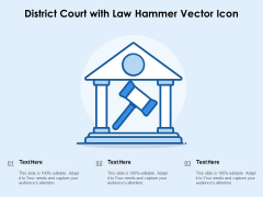 District Court With Law Hammer Vector Icon Ppt PowerPoint Presentation Layouts Slides PDF