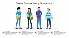 Diverse Group Of Young Students Icon Ppt Styles Template PDF
